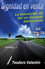 La convicción de ser un honesto delincuente